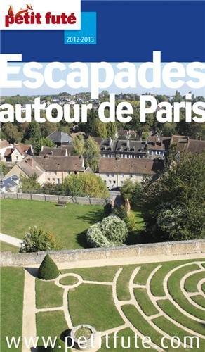 9782746955295: autour de paris 2012 petit fute