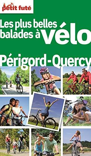 9782746955523: Petit Futé Balades à vélo Périgord Quercy