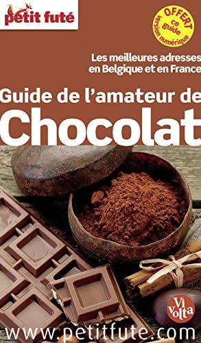 9782746960015: Petit Futé Guide de l'amateur de chocolat