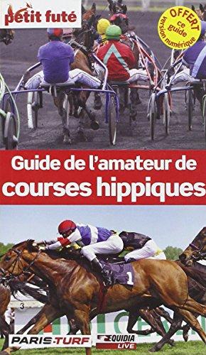 9782746961838: Guide de l'amateur de courses hippiques 2013