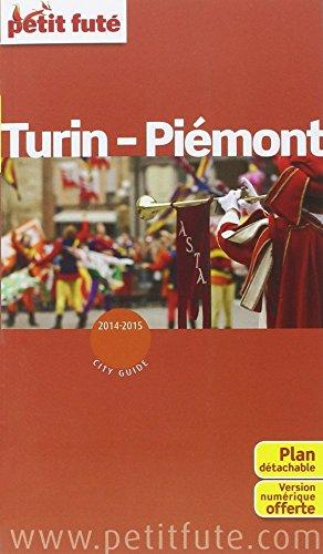 9782746969872: Petit Futé Turin Piemont