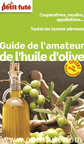9782746970120: Petit futé guide de l'amateur d'huile d'olive
