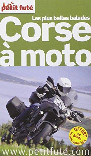 9782746974135: Petit Futé - Les plus belles balades Corse à moto