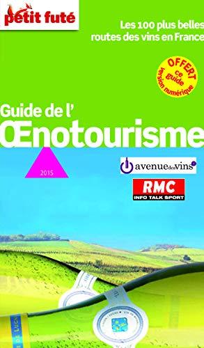 9782746976580: Petit Futé Guide de l'oenotourisme