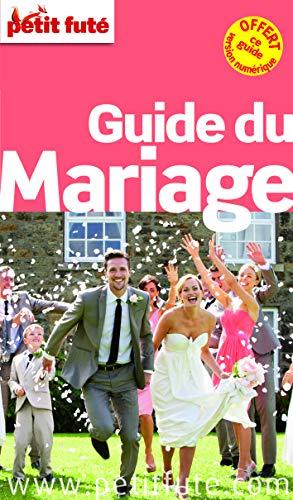 9782746982260: Petit Futé Guide du mariage