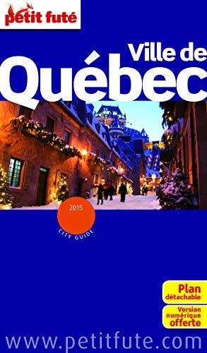 9782746982840: Petit Futé Ville de Québec (City Guide)