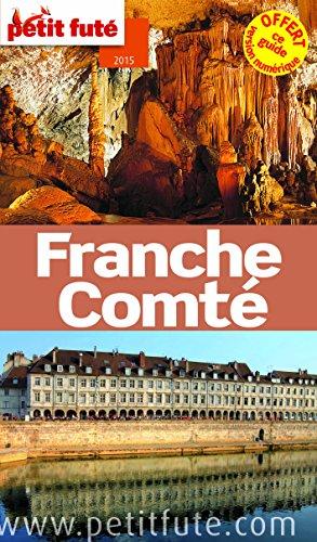 9782746983434: Petit Futé Franche-Comté