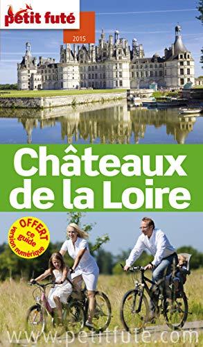 9782746983472: Petit Futé Châteaux de la Loire