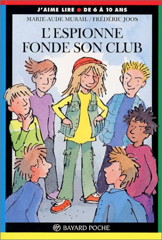 9782747000697: L'Espionne fonde son club