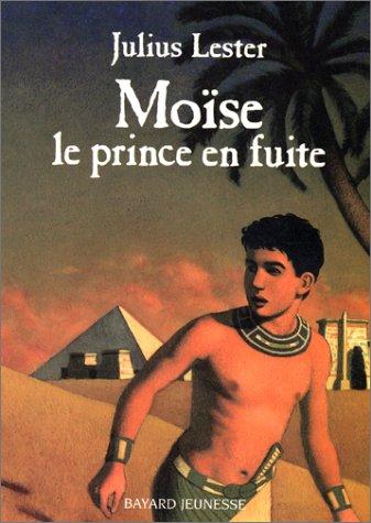 9782747001014: Moïse, le prince en fuite