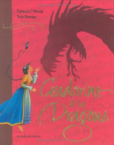 9782747001182: Cendorine et les Dragons