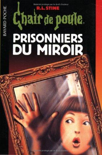 9782747001502: Prisonniers du miroir (Chair de poule)