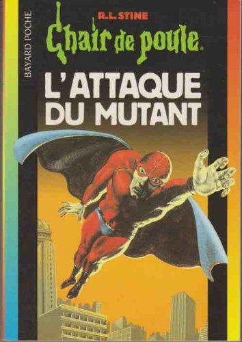 9782747002431: L'attaque du mutant