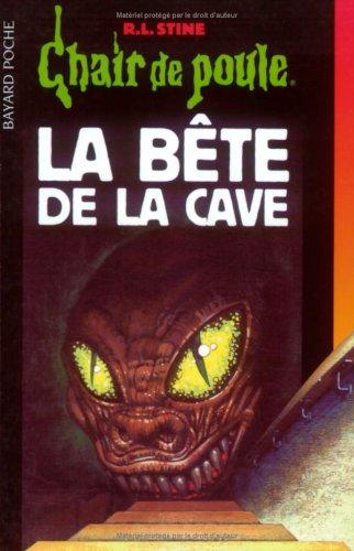 9782747002714: Chair de Poule, tome 46 : La B�te de la cave