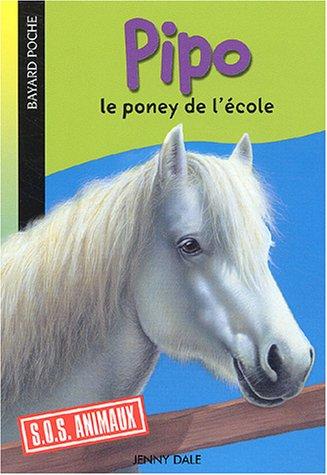 9782747003629: Pipo : Le poney de l'�cole