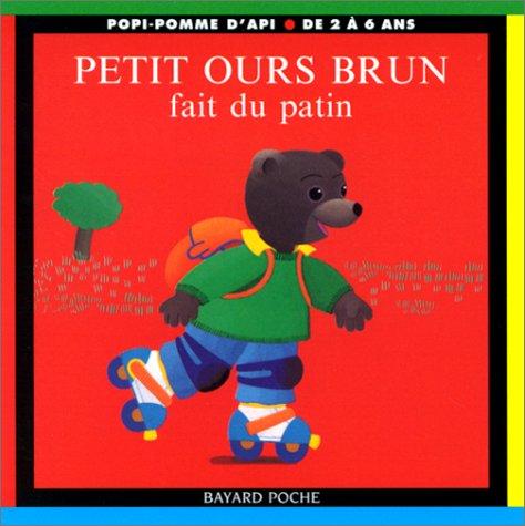 9782747003902: Petit ours brun fait du patin