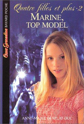 9782747004213: Quatre filles et plus, tome 2 : Marine, Top Model