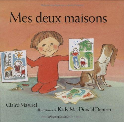 MES DEUX MAISONS: MASUREL CLAIRE