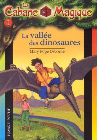 9782747004961: La Cabane magique, tome 1 : La Vallée des dinosaures