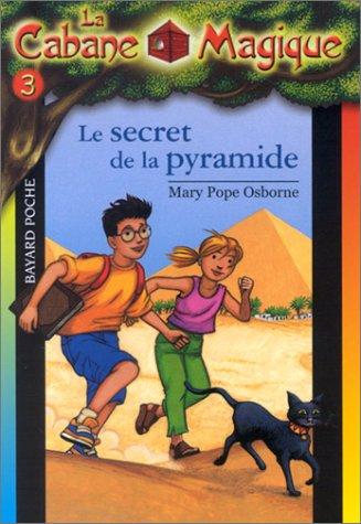9782747004985: La Cabane magique, tome 3 : Le Secret de la pyramide