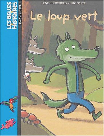 9782747005135: Loup vert