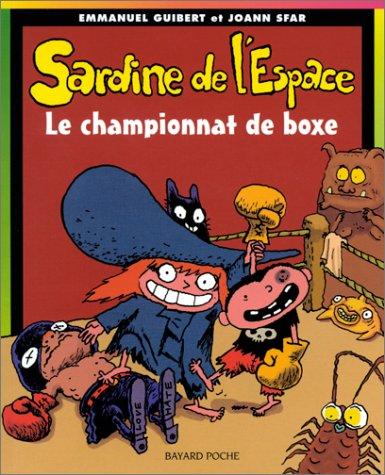 9782747005432: Sardine de l'espace, tome 5 : Le Championnat de boxe