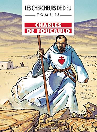 9782747005685: Les Chercheurs de Dieu, tome 13 : Charles de Foucauld