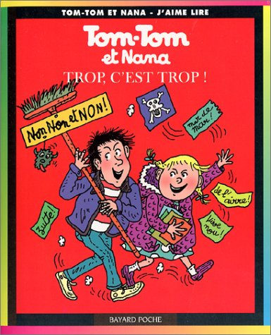 9782747005852: Tom-Tom et Nana, tome 27 : Trop c'est trop !