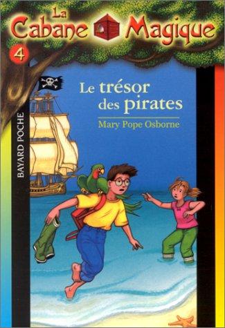 9782747006309: La Cabane magique, tome 4 : Le Trésor des pirates