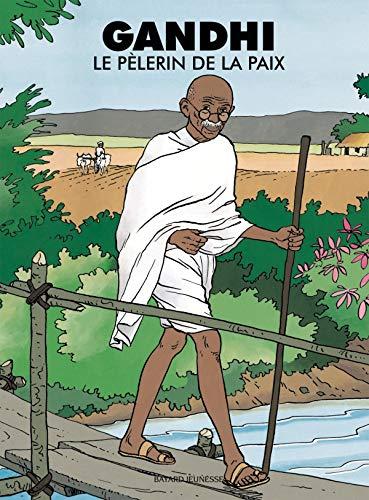9782747006514: Gandhi : Le Pèlerin de la paix