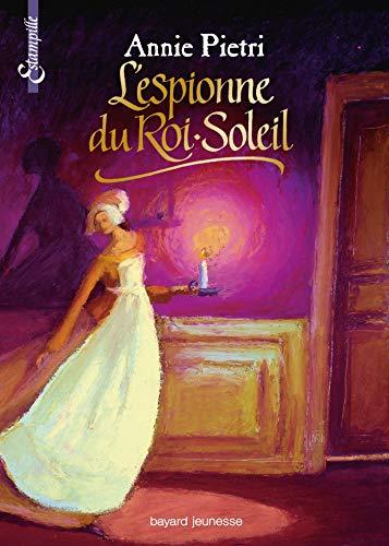 9782747006637: L'Espionne du Roi-Soleil