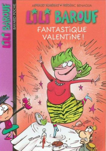 9782747006897: Lili Barouf, Tome 9 : Fantastique Valentine !