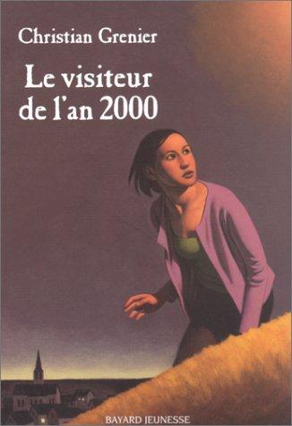 9782747006972: Le Visiteur de l'an 2000