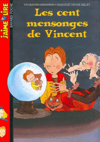 9782747007504: Les Cent mensonges de Vincent