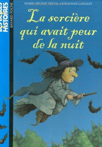 La sorcière qui avait peur de la: Delval, Marie-Hélène; Langley,