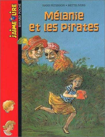 M?lanie et les Pirates (French Edition): Peterson, Hans, Ivers, Mette
