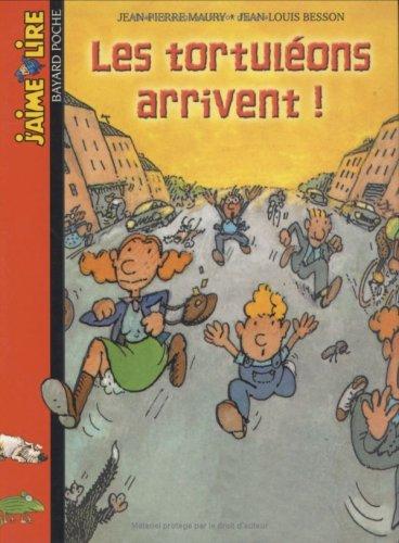 Les tortuléons arrivent (9782747008136) by Jean-Pierre Maury; Jean-Louis Besson