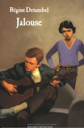 Jalouse: Detambel, Régine; Roca,