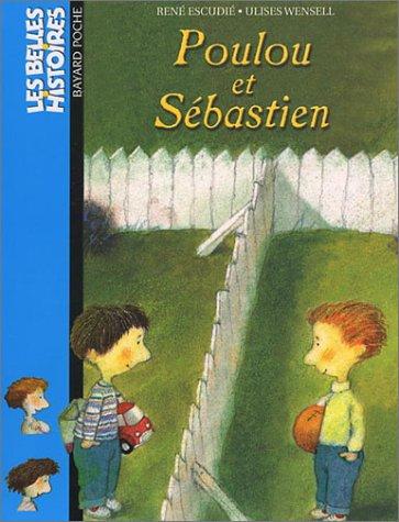 9782747009201: Poulou et Sébastien (Les Belles histoires)