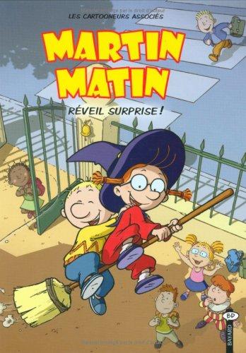 Martin Matin, Tome 2 : Réveil surprise: Jacky Bretaudeau