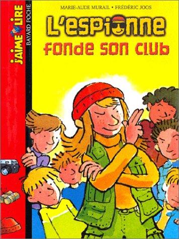 9782747010146: L'Espionne fonde son club