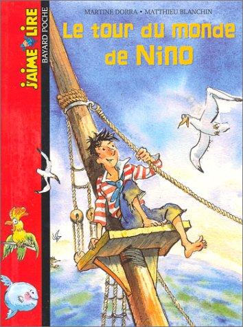 9782747010153: Le tour du monde de Nino (French Edition)