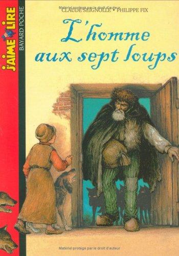 9782747010849: J'Aime Lire: L'Homme Aux Sept Loups