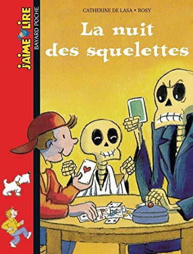 9782747011143: J'Aime Lire: LA Nuit DES Squelettes (French Edition)