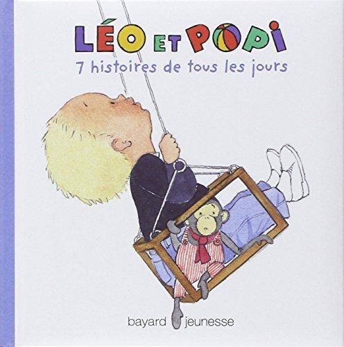 9782747011228: 7 Histoires de tous les jours (Léo et Popi)