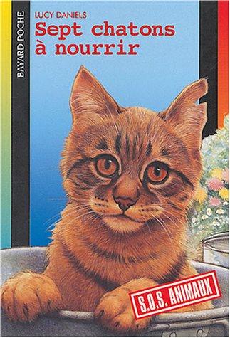 9782747011945: Sept chatons à nourrir, numéro 329