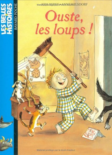 Ouste, les loups !: Bebey, Kidi and