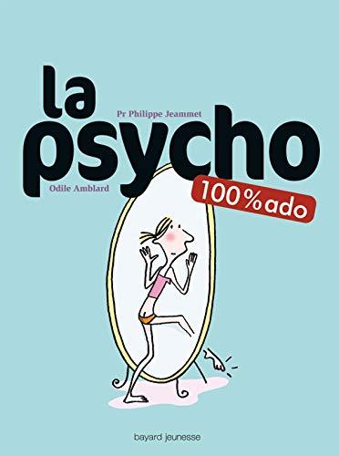 9782747013048: La psycho 100% ado