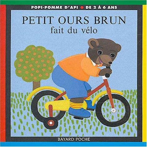 9782747013277: Petit Ours Brun fait du vélo