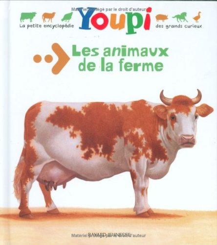 9782747013390: Youpi: Les Animaux De LA Ferme (French Edition)